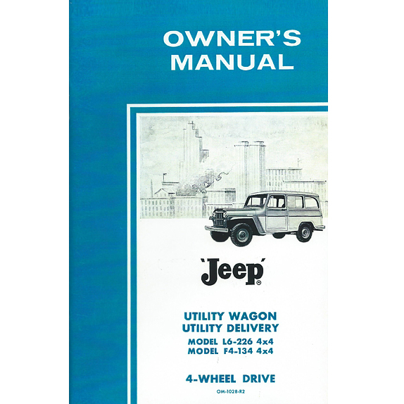 Owners Manual 1960-1962 4WD 6-226 Super Hurricane & F Head 4 Cylinder Station Wagon, Sedan Delivery