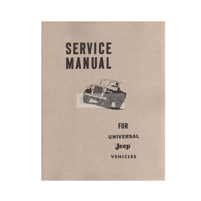Repair Manual 1950-64 CJ3A, CJ3B, CJ5, CJ6, DJ3A