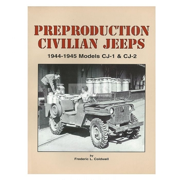 Preproduction Civilian Jeeps By Frederic L. Caldwell
