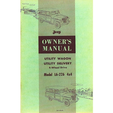 Owners Manual 1957-1959 4WD 6-226 Super Hurricane Station Wagon, Sedan Delivery