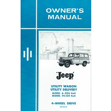 Owners Manual 1962-1963 4WD 6-230 OHC Tornado & F Head 4 Cylinder Station Wagon, Sedan Delivery