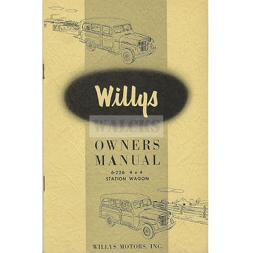 Owners Manual 1954-56 4WD 6-226 Super Hurricane Station Wagon